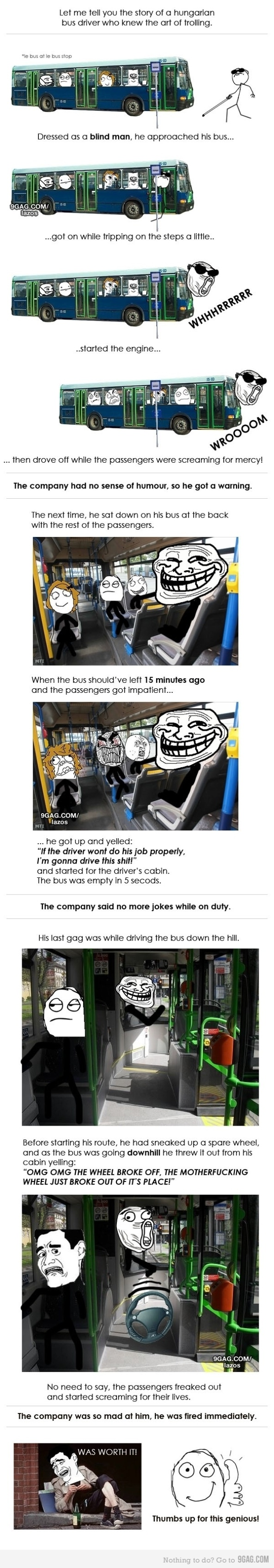 Trolling Bus Driver